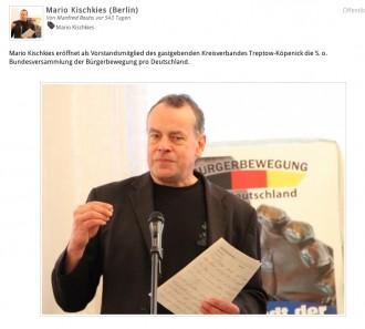 """Quelle der Bildschirmfotografie: http://www.zone-d.de/file/view/740/mario-kischkies-berlin """"Mario Kischkies eröffnet als Vorstandsmitglied des gastgebenden Kreisverbandes Treptow-Köpenick die 5. o. Bundesversammlung der Bürgerbewegung pro Deutschland."""""""