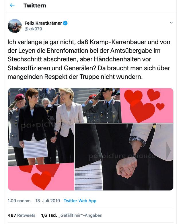 """""""Ich verlange ja gar nicht, daß Kramp-Karrenbauer und von der Leyen die Ehrenfomation bei der Amtsübergabe im Stechschritt abschreiten, aber Händchenhalten vor Stabsoffizieren und Generälen? Da braucht man sich über mangelnden Respekt der Truppe nicht wundern."""" /Felix Krautkrämer, Screenshot Twitter"""