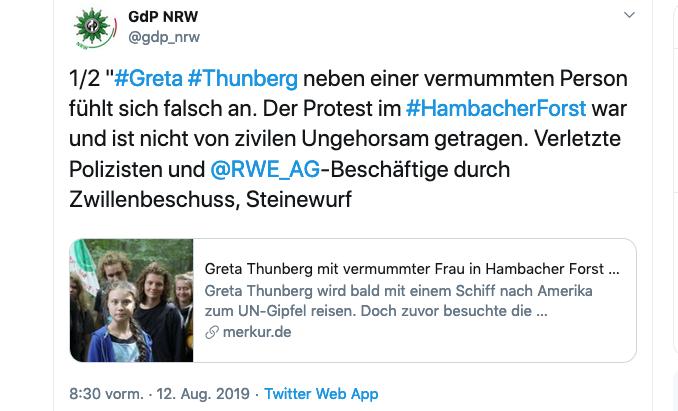 GdP-Tweet verleumdet Demonstranten, zum Anlass zivilen Ungehorsam zu verunglimpfen, nimmt Gewerkschaft der Polizei, den Besuch von Klimaschutz-Aktivistin Greta Thunberg im Hambacher Forst in NRW