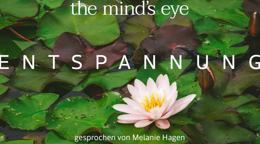 """Entspannung mit der Traumreise von Schauspielerin Melanie Hagen auf dem YouTube-Kanal """"The Mind's Eyes"""""""